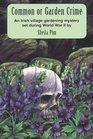Common or Garden Crime: An Irish Gardening Mystery (Rue Morgue)