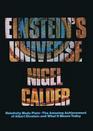 Einstein's Universe : The Layperson's Guide