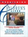 Rebuilding Children's Lives: A Blueprint for Treatment Foster Parents