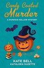 Candy Coated Murder (Pumpkin Hollow, Bk 1)