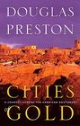 Cities of Gold A Journey Across the American Southwest