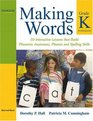 Making Words Kindergarten 50 Interactive Lessons that Build Phonemic Awareness Phonics and Spelling Skills