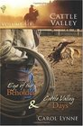 Cattle Valley, Vol 6: Eye of the Beholder / Cattle Valley Days