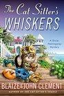 The Cat Sitter's Whiskers (Dixie Hemingway, Bk 10)