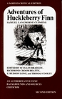 Adventures of Huckleberry Finn: An Authoritative Text, Backgrounds and Sources, Criticism (A Norton Critical Edition)