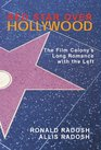 Red Star Over Hollywood The Film Colony's Long Romance with the Left