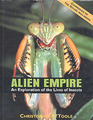 Alien Empire An Exploration of the Life of Insects