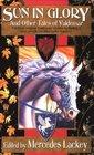Sun In Glory (Valdemar Anthology)