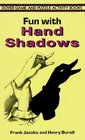 Fun with Hand Shadows (Dover Game and Puzzle Activity Books)