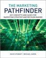 The Marketing Pathfinder Key concepts and cases for marketing strategy and decision making