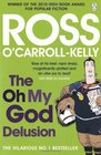 The Oh My God Delusion Ross O'CarrollKelly