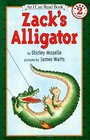 Zack's Alligator (An I Can Read Book 2)