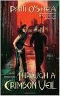 Through a Crimson Veil (Crimson City, Bk 3)