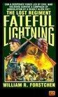 Fateful Lightning (Lost Regiment, Bk 4)