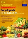 The American-International Encyclopedic Cookbook.