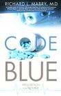 Code Blue (Prescription for Trouble Bk 1)