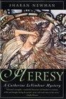 Heresy (Catherine LeVendeur, Bk 8)