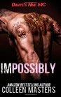 Impossibly (Dante's Nine MC) (Volume 1)