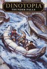 Thunder Falls (Dinotopia Universe: Dinotopia Digest, Bk 6)