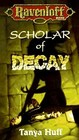 CANCELED -- Scholar of Decay.: The Ravenloft Covenant