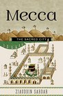 Mecca The Sacred City
