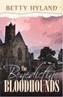 The Benedictine Bloodhounds