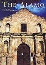 The Alamo The A Cultural History