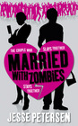 Married with Zombies (Living with the Dead, Bk 1)