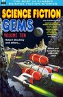 Science Fiction Gems Volume Ten Robert Sheckley and Others