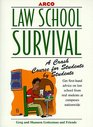 Arco Law School Survival A Crash Course for Students by Students