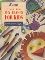 Creative Fun Crafts for Kids