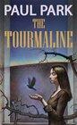 The Tourmaline (Princess of Roumania, Bk 2)