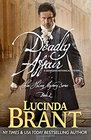 Deadly Affair: A Georgian Historical Mystery (Alec Halsey Mystery) (Volume 2)