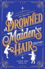 A Drowned Maiden's Hair (Audio CD) (Unabridged)