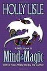 Mind of the Magic Arhel Book 3