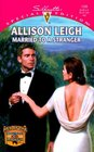 Married to a Stranger (Men of the Double-C Ranch, Bk 5) (Silhouette Special Edition, No 1336)