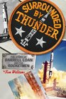 Surrounded By Thunder The Story of Darrell Loan and the Rocketmen