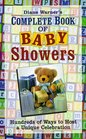 Diane Warner's Complete Book of Baby Showers: Hundreds of Ways to Host a Unique Celebration