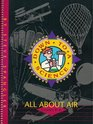 "All About Air (A ""Down To A Science"" Book, Grades K - 6)"