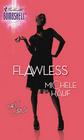 Flawless (It Girls, Bk 2) (Silhouette Bombshell, No 62)