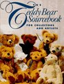 The Teddy Bear Sourcebook: For Collectors and Artists