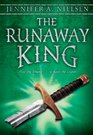 The Runaway King Book 2 of the Ascendance Trilogy