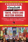 Frommer's EasyGuide to Tokyo Kyoto and Western Honshu