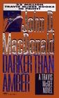 Darker Than Amber (Travis McGee, Bk 7)
