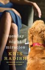 Tuesday Night Miracles A Novel