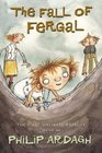 The Fall of Fergal: The First Unlikely Exploit (Unlikely Exploits, Bk 1)