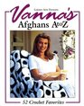 Vanna's Afghans A to Z: 52 Crochet Favorites