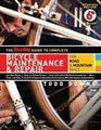 The Bicycling Guide to Complete Bicycle Maintenance  Repair For Road  Mountain Bikes