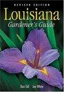 Louisiana Gardener's Guide - Revised Edition