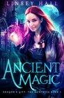 Ancient Magic (Dragon's Gift: The Huntress, Bk 1)
